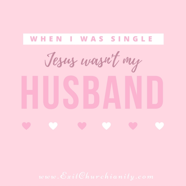 when-i-was-single-jesus-wasnt-my-husband